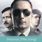 Shaurya Lyrics (Title Song) 2008