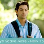 Aye Saaye Mere Lyrics New York 2009