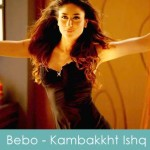 Bebo lyrics kambakkht-ishq 2009