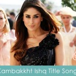 kambakkht-ishq title song lyrics 2009