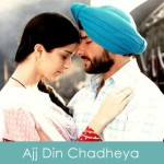 Ajj Din Chadheya Lyrics Love Aaj Kal