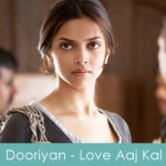 Dooriyan Lyrics Love Aaj Kal
