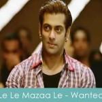 Le Le Mazaa Le Lyrics Wanted
