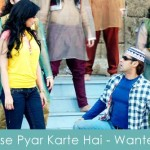 Tose Pyar Karte Hai Lyrics Wanted
