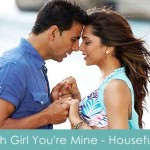 Oh Girl You're Mine Lyrics Housefull 2010
