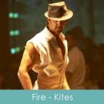 Fire Lyrics Kites 2010