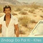 Zindagi Do Pal Ki Lyrics Kites 2010