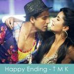 Happy Ending Lyrics Tees Maar Khan 2010