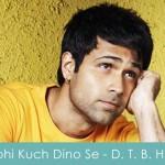 Abhi Kuch Dino Se Lyrics Dil Toh Baccha Hai Ji