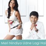 Meri Nindiya Udne Lagi Hai Lyrics - Impatient Vivek 2011