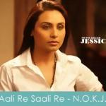 Aali Re Saali Re Lyrics No One Killed Jessica