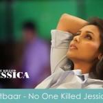 Aitbaar Lyrics No One Killed Jessica