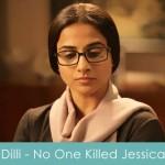 Dilli Lyrics No One Killed Jessica
