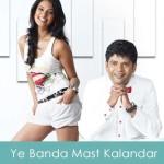Ye Banda Mast Kalandar Lyrics - Impatient Vivek 2011