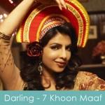 Darling Lyrics 7 Khoon Maaf