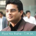 Piya Na Rahe Lyrics Tanu Weds Manu