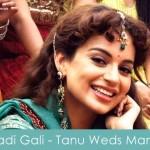 Sadi Gali Lyrics Tanu Weds Manu