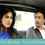 Dil Dar-Ba-Dar Lyrics Yeh Saali Zindagi