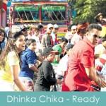 Dhinka Chika Lyrics Ready