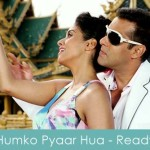 Humko Pyaar Hua Lyrics Ready