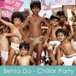 Behla Do Lyrics Chillar Party 2011