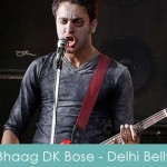 Bhaag DK Bose Lyrics Delhi Belly