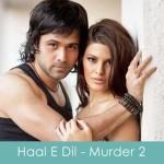 Haal-E-Dil Lyrics Murder 2