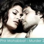 Phir Mohabbat Lyrics Murder 2