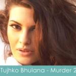 Tujhko Bhulana Lyrics Murder 2