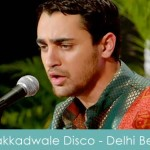 Nakkadwale Disco Lyrics Delhi Belly