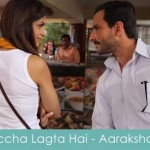 accha lagta hai lyrics aarakshan