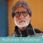 roshanee lyrics aarakshan