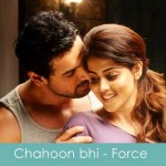 chahoon bhi lyrics force