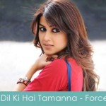dil ki hai tamanna lyrics force