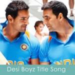 desi boyz title song lyrics