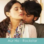aur ho lyrics rockstar
