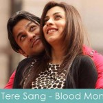 jo tere sang lyrics blood money