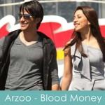arzoo lyrics blood money