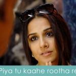 piya tu kaahe rootha re lyrics kahaani