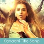 kahani title song lyrics