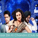 chaar din ki chandni club mix lyrics
