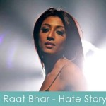 rrat bhar lyrics hate story