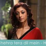 chehra tera dil mein lyrics
