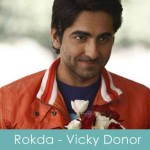 rokda lyrics vicky donor