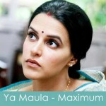 ya maula lyrics maximum