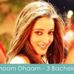 dhoom dhaam lyrics 3 bachelors
