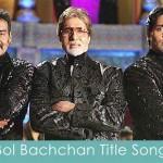 bol bacchan title song lyrics