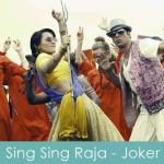 sing sing raja lyrics joker