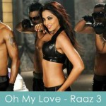 oh my love lyrics raaz 3