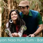 kyun naa hum tum lyrics